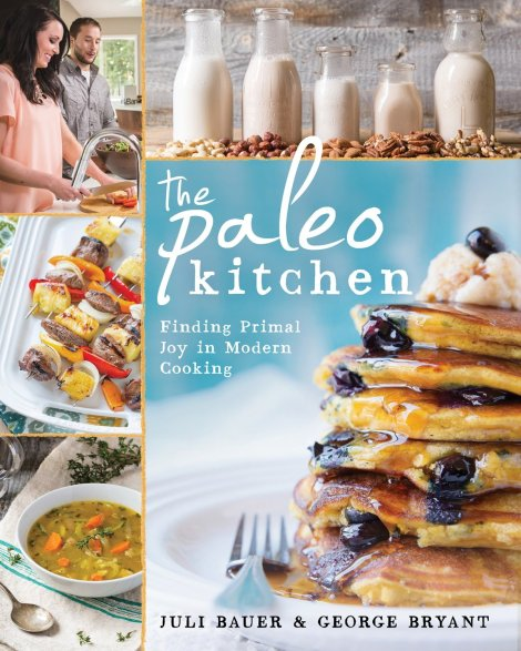 The Paleo Kitchen: Finding Primal Joy in Modern Cooking